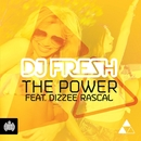 The Power (Remixes) [feat. Dizzee Rascal]/DJ Fresh