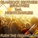 Push The Feeling On 2k12 (Remixes) [feat. Nightcrawlers]/Glamrock Brothers & Sunloverz