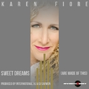 Sweet Dreams (Are Made Of This)/Karen Fiore
