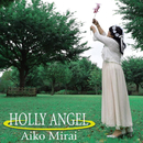 HOLLY ANGEL/みらい あいこ