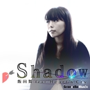 Shadow (feat. Heart's Cry)/飯田舞