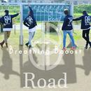 Road/Breathing Booost