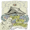 WEST BIG TEMPLE/West Big Temple