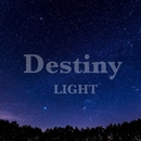 Destiny/LIGHT