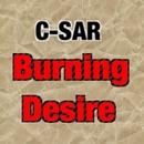 Burning Desire/C-SAR