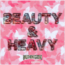 BEAUTY & HEAVY/NUMMGON