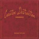 Creative Destruction/BEBOP STARS