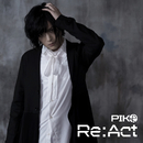 Re:Act/ピコ