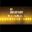 Moon Light Planets/MLP