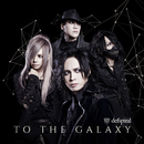 TO THE GALAXY/defspiral