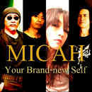 Your Brand-new Self/Micah