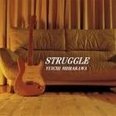 STRUGGLE/Yuichi Shirakawa
