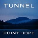 トンネルを抜ければ/POINT HOPE