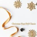 Christmas Handbell Classic/Handsome Bells