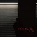 DARK MATTER/HAYASHI CLUB