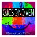 Ojos Q No Ven (feat. Pitbull)/Stephen Oaks & Jay Kay
