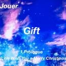 Gift/Jouer
