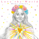 Love the World/天野真喜
