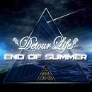 END OF SUMMER/Detour Life
