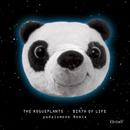 Birth Of Life (yudaiumeno Remix)/THE ROGUEPLANTS
