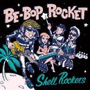 BE-BOP RCOKET/SHELL ROCKETS