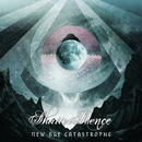 New Age Catastrophe/Shatter Silence