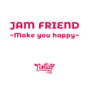 JAM FRIEND ~Make you happy~/notall