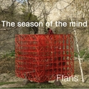 The season of the mind/Flans
