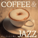 Coffee&Jazz ~ ほっこりしたい時に ~/Relaxing Piano Crew