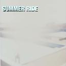 SUMMER RIDE/SEA MY PAST