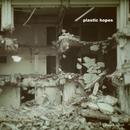 plastic hopes/佐藤 康之