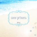 snow princess (English ver.)/MiNaf