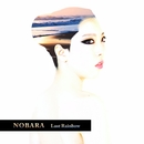 Lost Rainbow/NOBARA