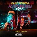 Astroberry Shake (feat. Yuskey Carter)/Elle Teresa
