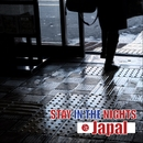 STAY IN THE NIGHTS/JAPAL