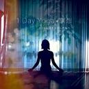 1 Day Yoga*瞑想 ~ 1日の始まりから終わり ~/上新功祐