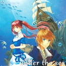 under the sea/ArcadiaHearts
