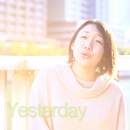 Yesterday/結生ありー。