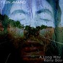 A Long Way / Rainy Day/Yujin Amano