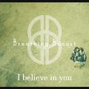 I believe in you/Breathing Booost