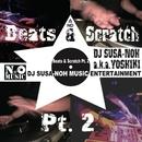 BEATS & SCRATCH PT.2/DJ SUSA-NOH a.k.a. YOSHIKI