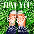 Just you (feat. Fio & SHAPE)/SOARA