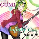 Infinity Gate (feat. K-1P)/GUMI