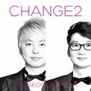 CHANGE2/大瀬戸千嶋