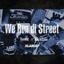 We run di street (feat. BAD JUSTICE)/THUNDER