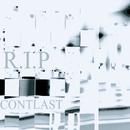 R.I.P/CONTLAST