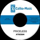 PRICELESS/ATOOSHI