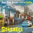 Stranger (feat. Catia Werneck)/バンバンバザール