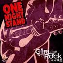 ONE NIGHT STAND (GsBR's Cover Ver.) [feat. 本木咲黒]/Girl sings Boy's Rock