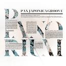 PIANORIUM/PAX JAPONICA GROOVE